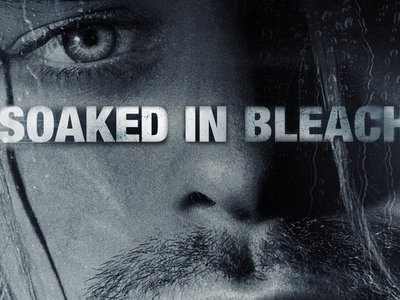 watch Soaked in Bleach streaming