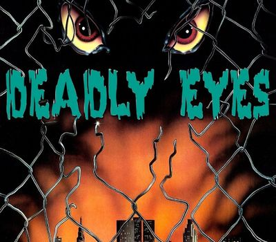 Deadly Eyes online