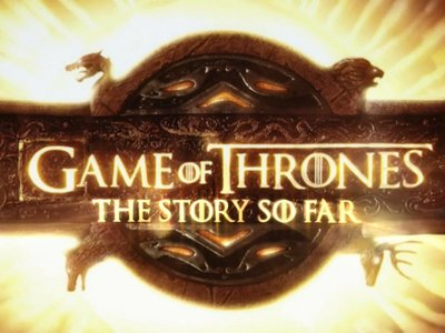 watch Game of Thrones: The Story So Far streaming