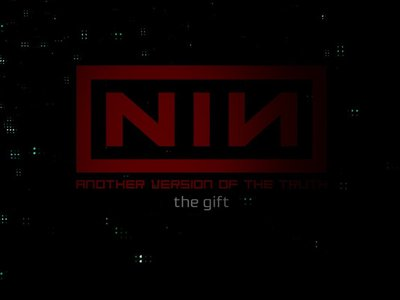 watch Nine Inch Nails: Another Version of the Truth - The Gift streaming