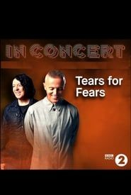 BBC In Concert: Tears for Fears