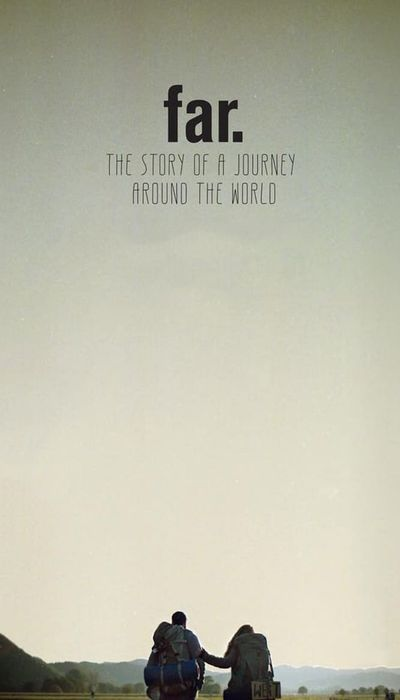 FAR. The Story of a Journey around the World movie