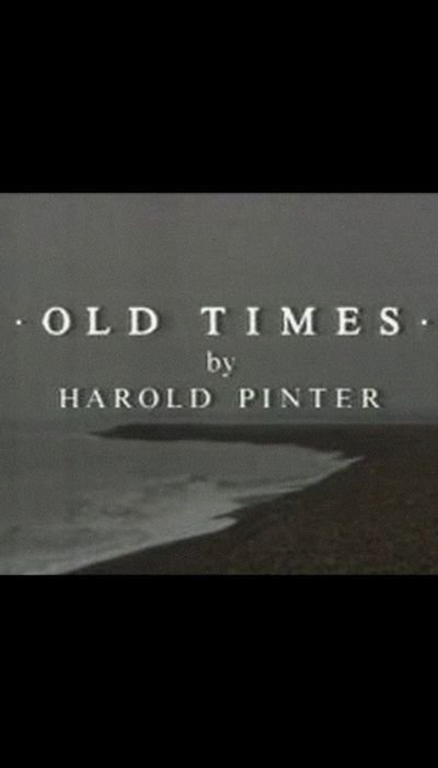 Old Times movie