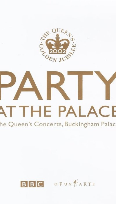 Party at the Palace: The Queen's Concerts, Buckingham Palace movie