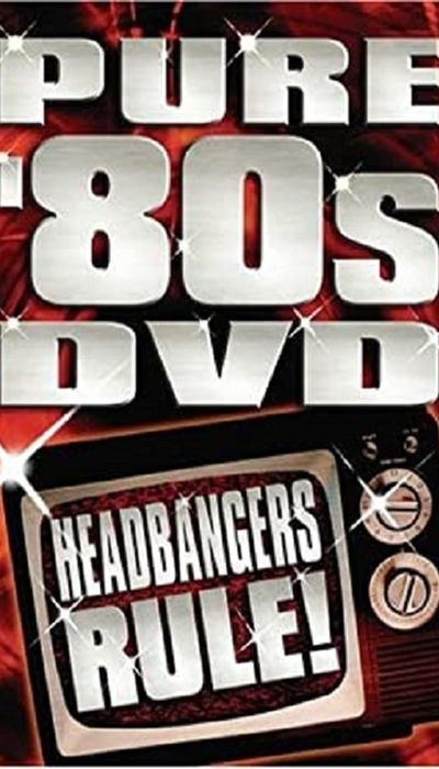 Pure '80s - Headbangers Rule! movie
