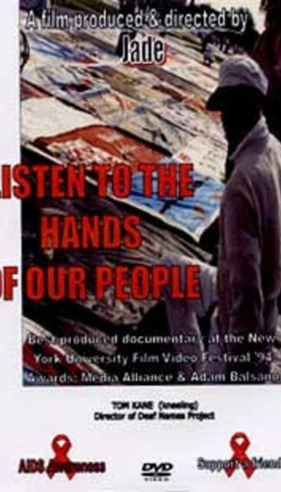Listen to the Hands of Our People movie