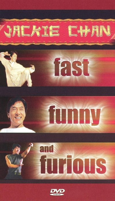 Jackie Chan: Fast, Funny and Furious movie