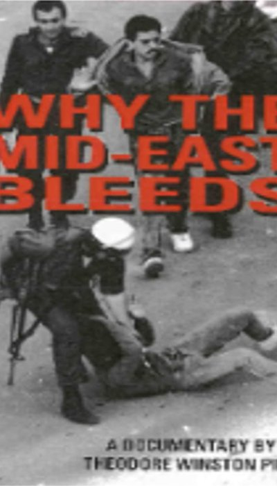 Why the Mid-East Bleeds movie