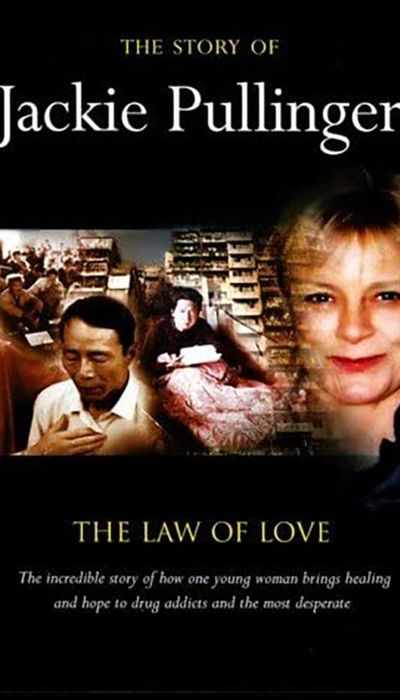 The Story of Jackie Pullinger; The Law of Love movie