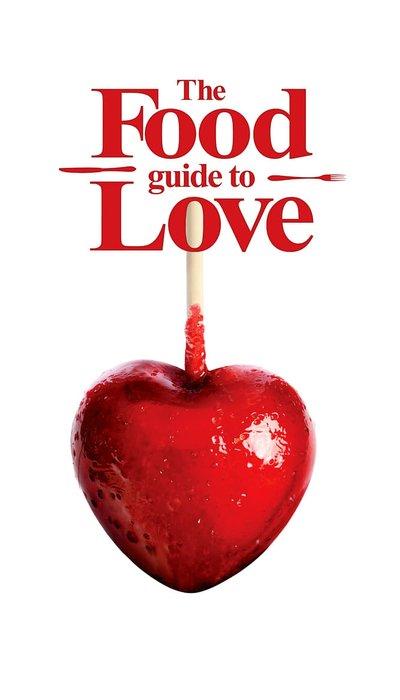 The Food Guide to Love movie