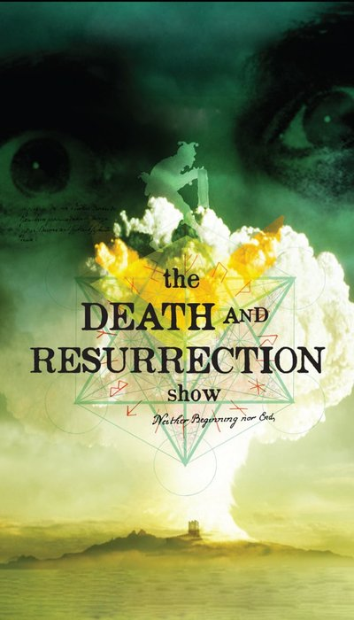 The Death and Resurrection Show movie