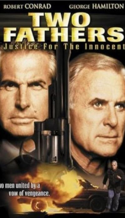 Two Fathers: Justice for the Innocent movie