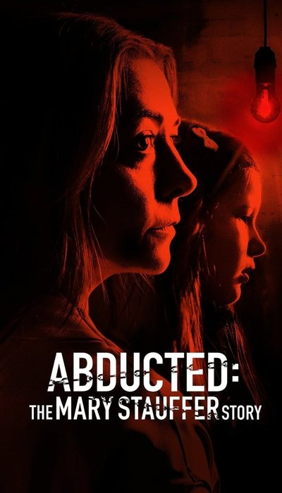 Abducted: The Mary Stauffer Story movie