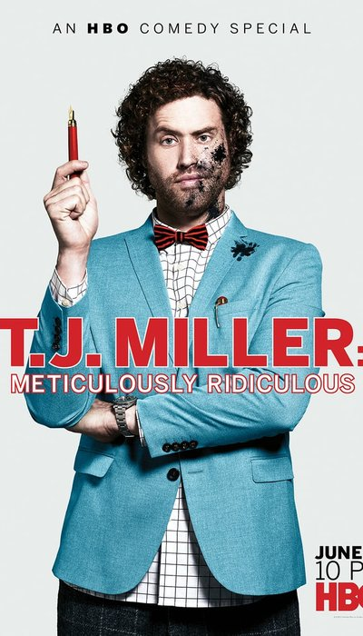T.J. Miller: Meticulously Ridiculous movie