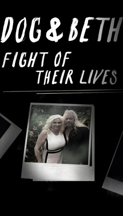 Dog & Beth: Fight of Their Lives movie