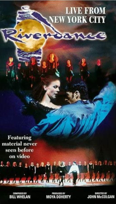 Riverdance: Live From New York City movie
