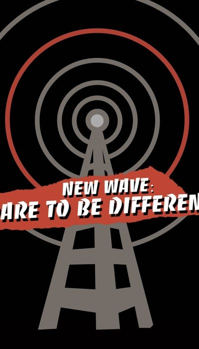New Wave: Dare to be Different movie