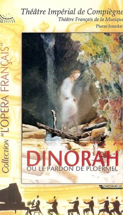 Dinorah, or The Pardon of Ploërmel movie