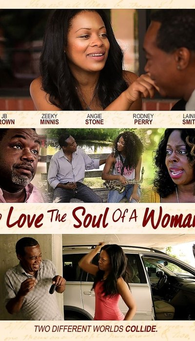 To Love The Soul Of A Woman movie