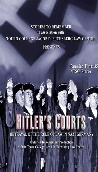 Hitlers Courts - Betrayal of the rule of Law in Nazi Germany movie