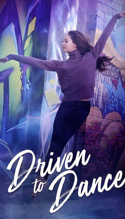 Driven to Dance movie