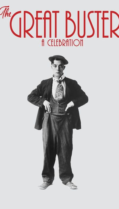 The Great Buster: A Celebration movie