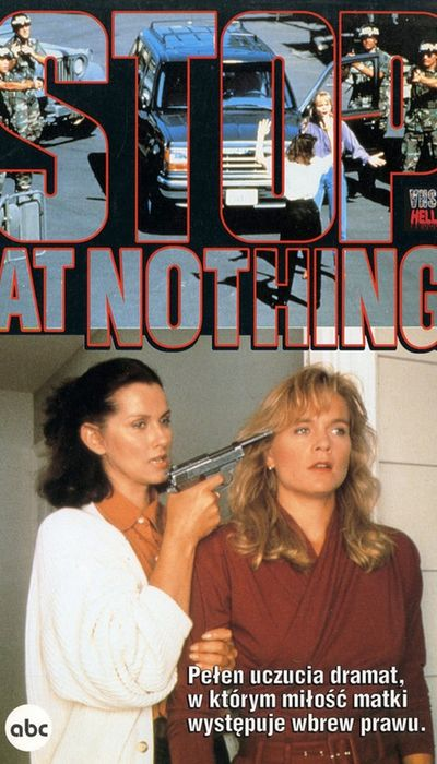 Stop at Nothing movie