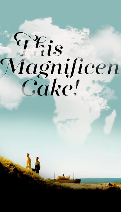 This Magnificent Cake! movie