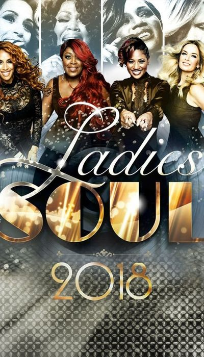 Ladies Of Soul 2018 movie