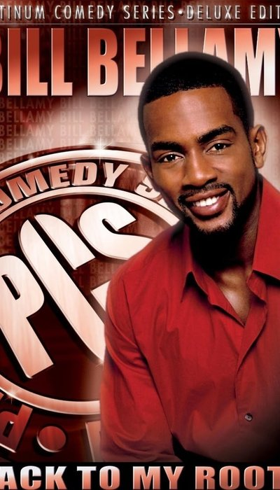Bill Bellamy: Back to My Roots movie