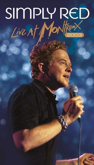 Simply Red : Live at Montreux 2003 movie