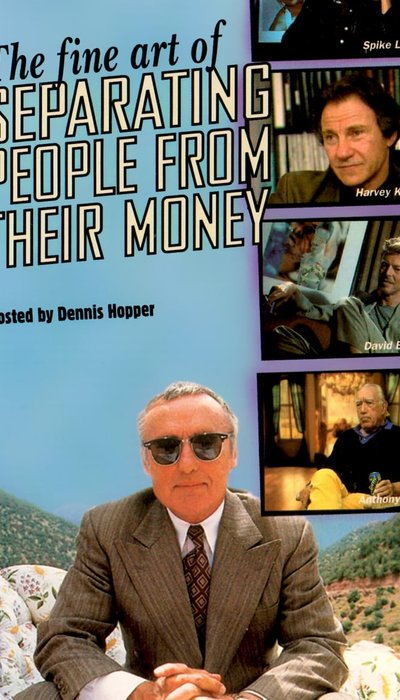 The Fine Art of Separating People from Their Money movie
