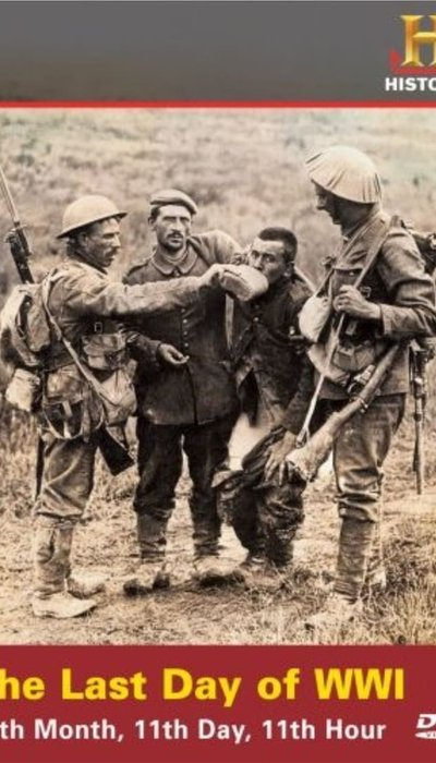 The Last Day of WWI movie