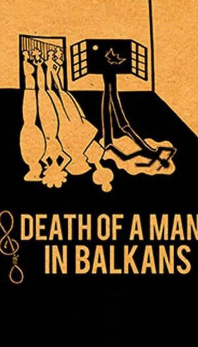 Death of a Man in the Balkans movie