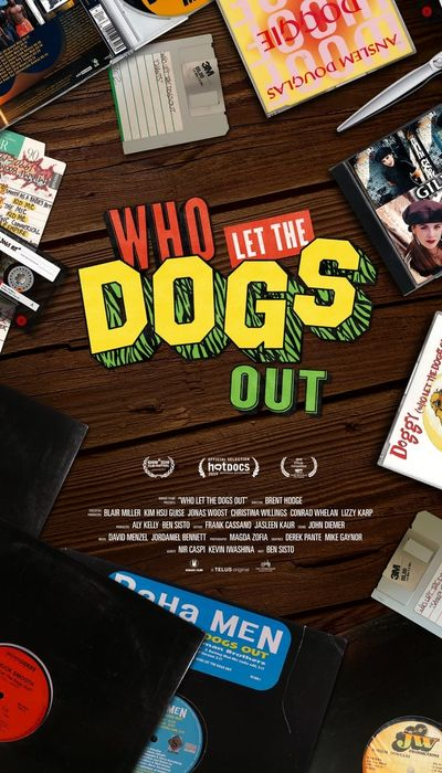 Who Let the Dogs Out movie