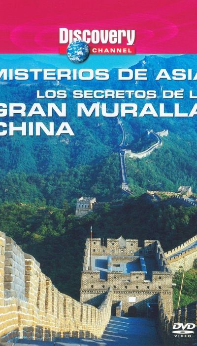 Discovery Channel : Mysteries of Asia - Secrets of the Great Wall movie