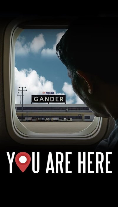 You Are Here: A Come From Away Story movie