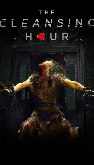 The Cleansing Hour movie