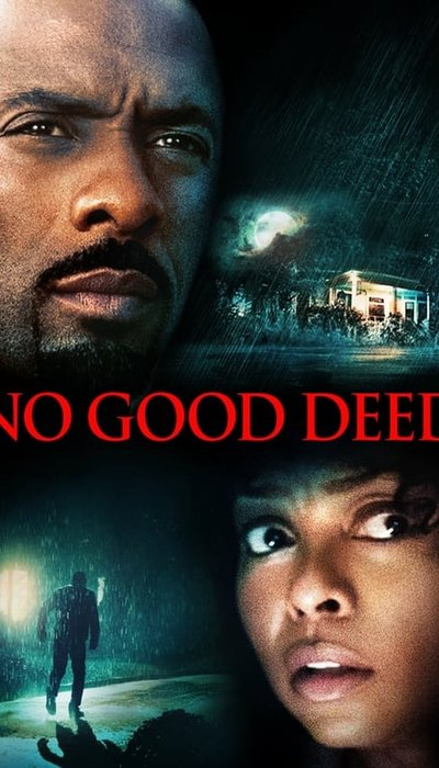 No Good Deed movie