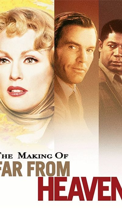 The Making of Far From Heaven movie