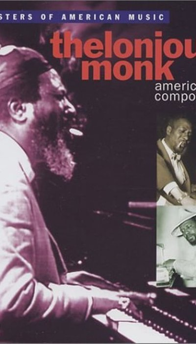 Thelonious Monk - American Composer movie