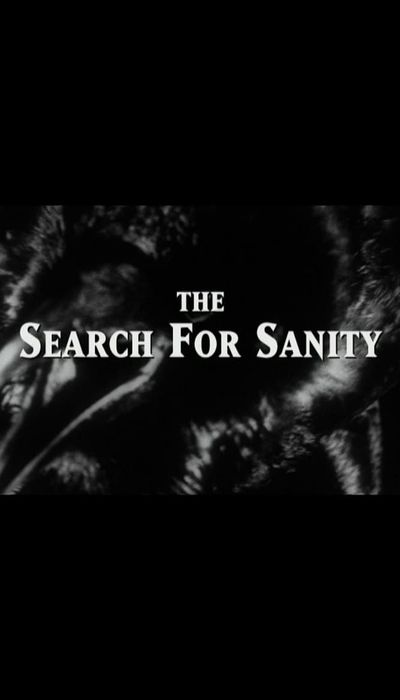 The Search for Sanity movie