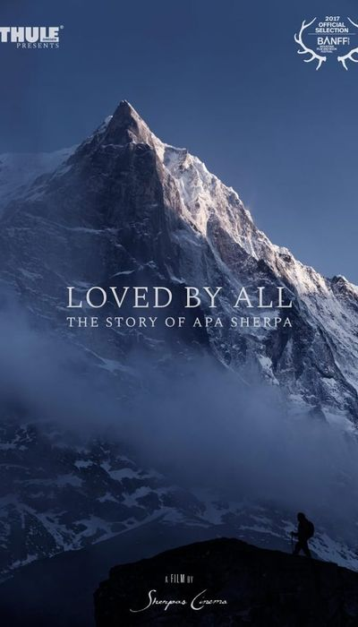 Loved by All: The Story of Apa Sherpa movie