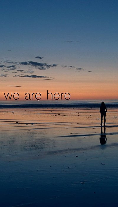 We Are Here movie