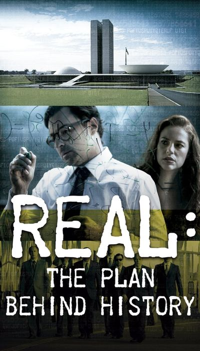 Real: The Plan Behind History movie