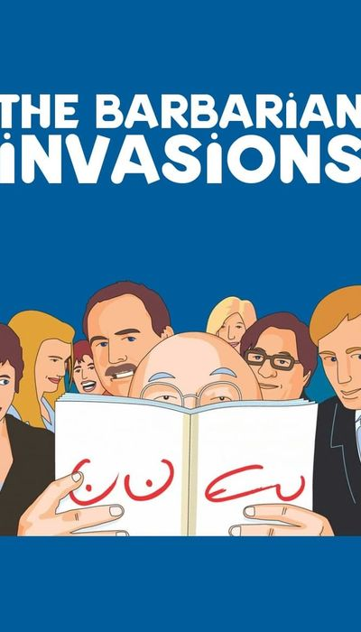 The Barbarian Invasions movie