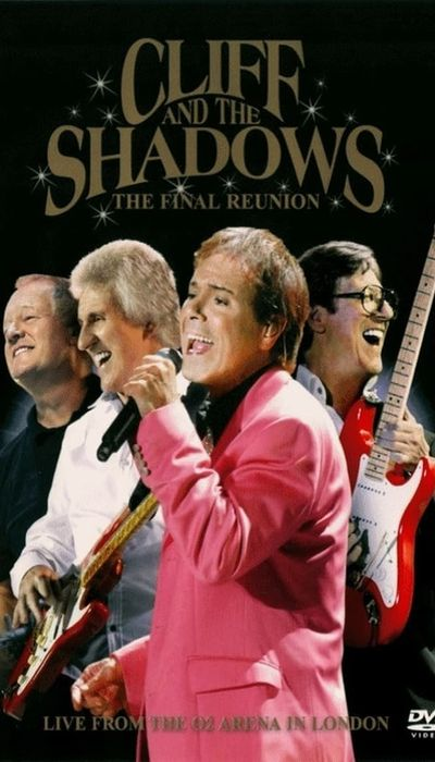 Cliff Richard and The Shadows - The Final Reunion movie