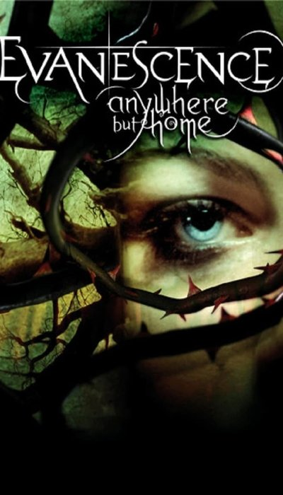 Evanescence: Anywhere But Home movie