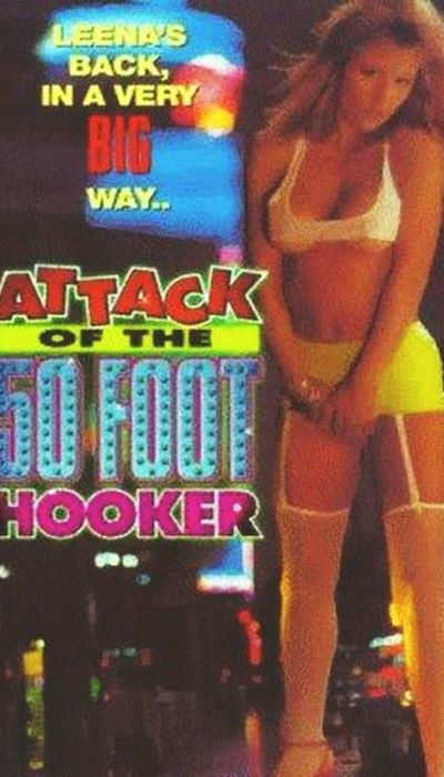 Attack of the 50 Foot Hooker movie