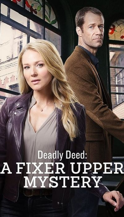Deadly Deed: A Fixer Upper Mystery movie
